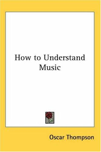 Download How to Understand Music