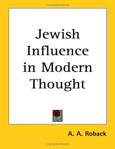 Jewish Influence in Modern Thought