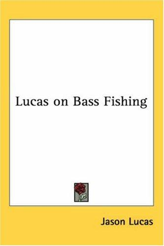 Download Lucas on Bass Fishing