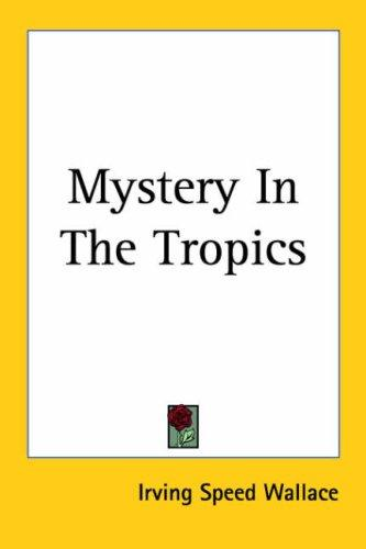 Download Mystery in the Tropics