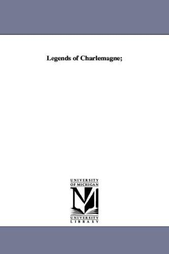 Download Legends of Charlemagne;