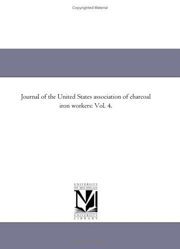 Download Journal of the United States association of charcoal iron workers