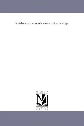 Download Smithsonian contributions to knowledge.