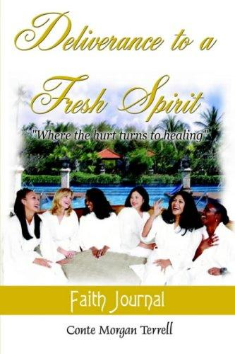 Download Deliverance to a Fresh Spirit