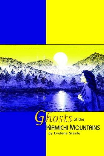 Ghosts Of The Kiamichi Mountains