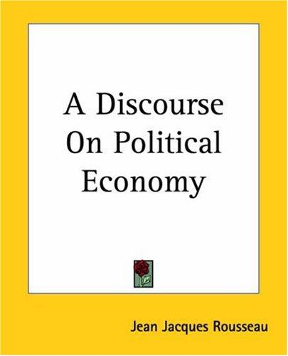 Download A Discourse On Political Economy