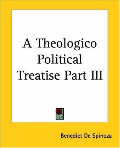 A Theologico Political Treatise
