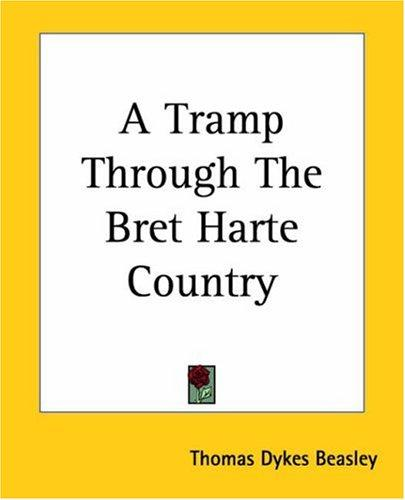 Download A Tramp Through The Bret Harte Country