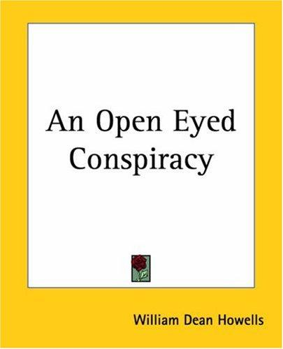 Download An Open Eyed Conspiracy