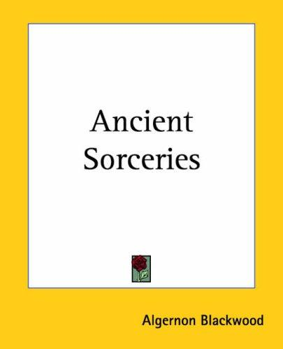 Ancient Sorceries
