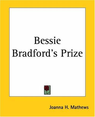 Download Bessie Bradford's Prize
