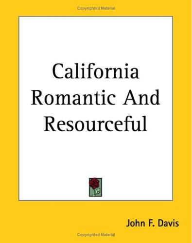 Download California Romantic And Resourceful