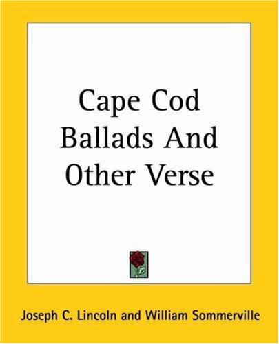 Download Cape Cod Ballads And Other Verse