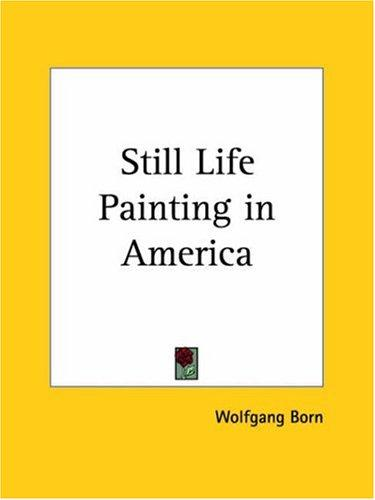 Download Still Life Painting in America