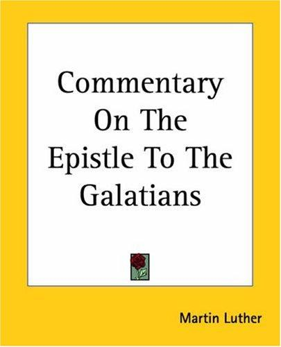 Download Commentary On The Epistle To The Galatians
