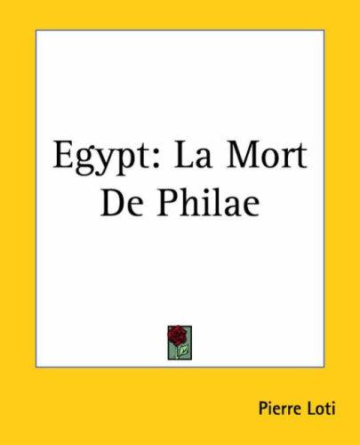 Download Egypt La Mort De Philae