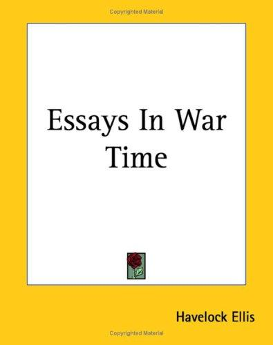 Essays In War Time