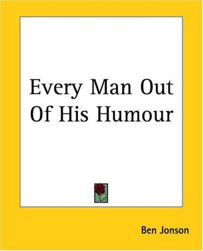 Download Every Man Out Of His Humour