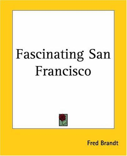 Fascinating San Francisco