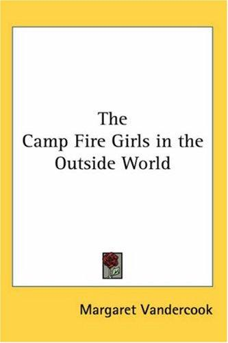 Download The Camp Fire Girls in the Outside World
