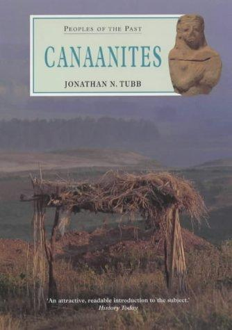 Canaanites (Peoples of the Past) by Jonathan N. Tubb
