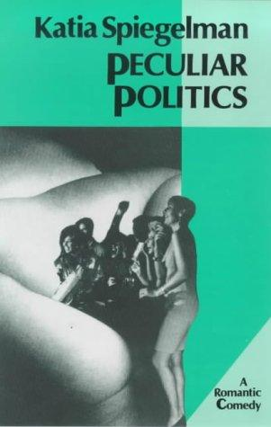Download Peculiar politics