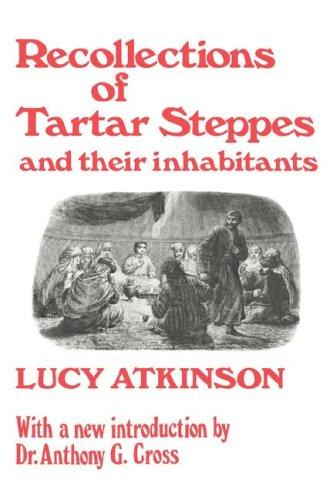 Download Recollections of Tartar steppes and their inhabitants