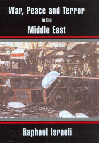 Download War, Peace and Terror in the Middle East