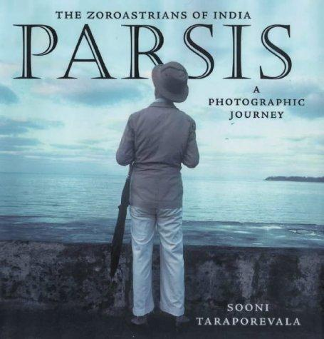 Download Parsis: The Zoroastrians of India