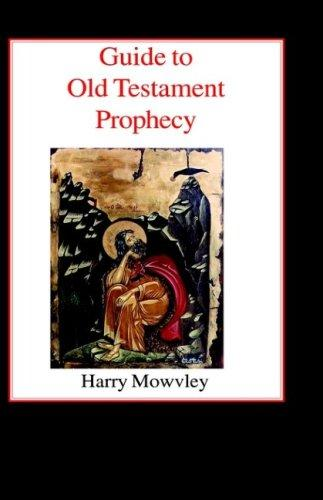 Download Guide to Old Testament Prophecy