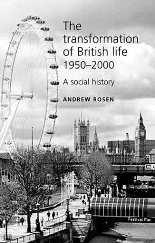 Download The Transformation of British Life 1950-2000
