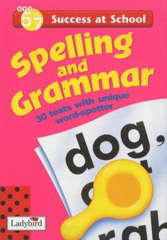 Spelling and Grammar (Success at School)