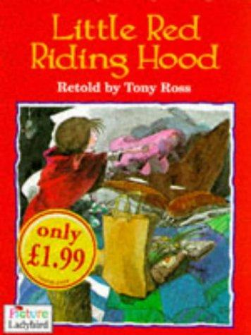 Little Red Riding Hood by Tony Ross