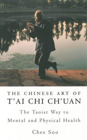 Download The Chinese Art of T'ai Chi Ch'uan