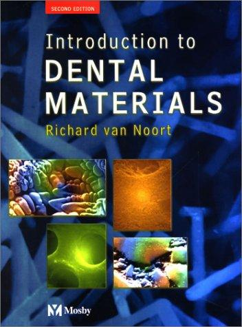 Download Introduction to Dental Materials