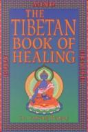 Download The Tibetan book of healing