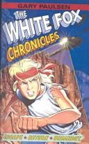 White Fox Chronicles