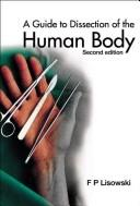 Download A Guide to Dissection of the Human Body