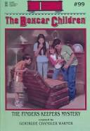 Finders Keepers Mystery (Boxcar Children by Gertrude Chandler Warner