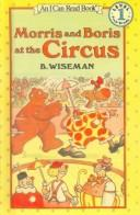 Morris and Boris at the Circus (I Can Read Books)