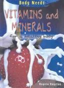 Download Vitamins and Minerals for a Healthy Body