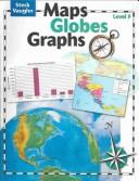 Maps, Globes. Graphs