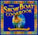 Download The Show Boat Cookbook