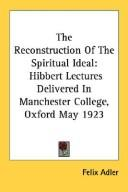 Download The Reconstruction Of The Spiritual Ideal