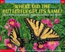 Download Where Did the Butterfly Get Its Name