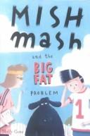 Download Mishmash and the Big Fat Problem