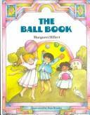 Download The Ball Book (Modern Curriculum Press Beginning to Read Series)