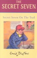 Download Secret Seven on the Trail (Galaxy Children's Large Print)