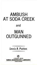 Ambush at Soda Creek
