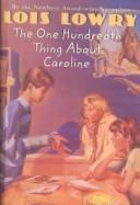 The One Hundredth Thing About Caroline by